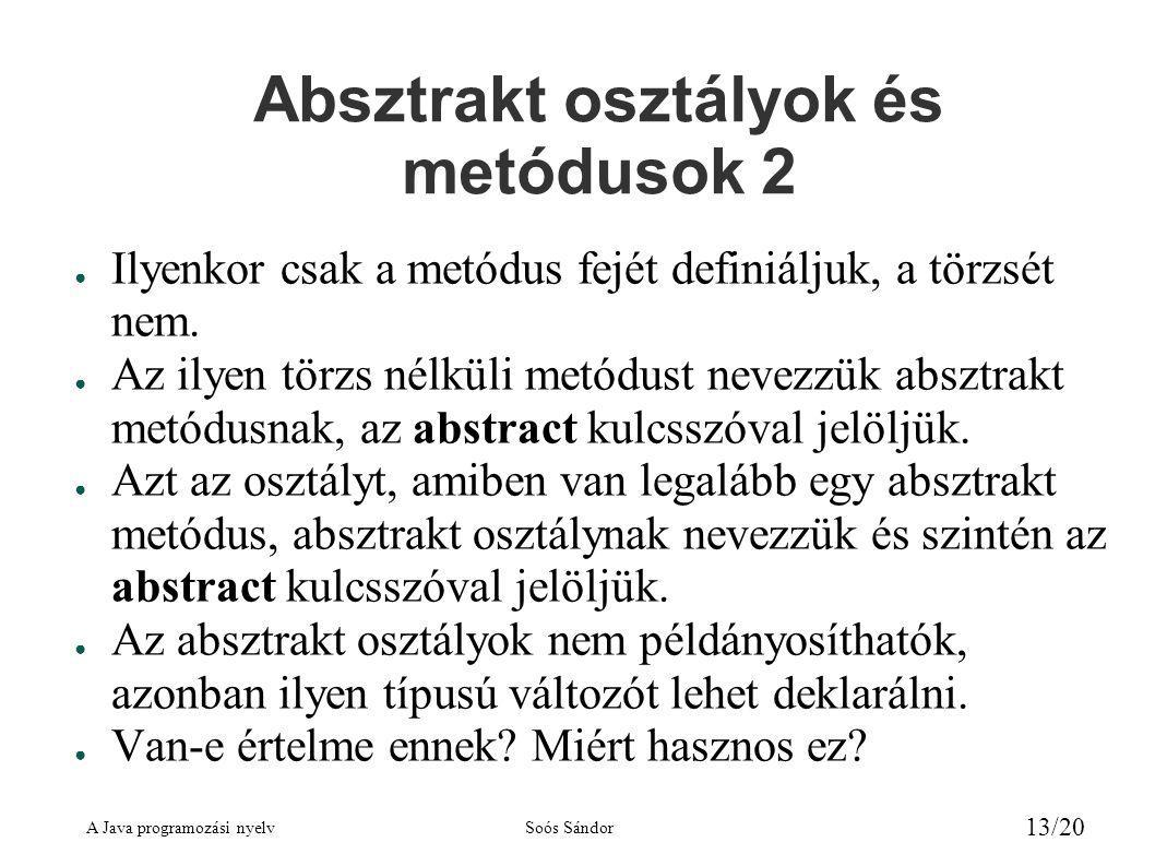Absztrakt osztályok és metódusok 2