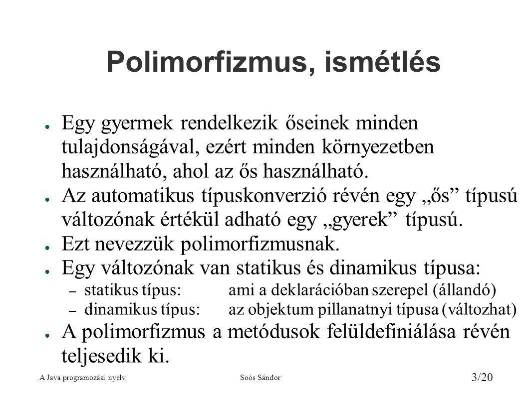 Polimorfizmus, ismétlés