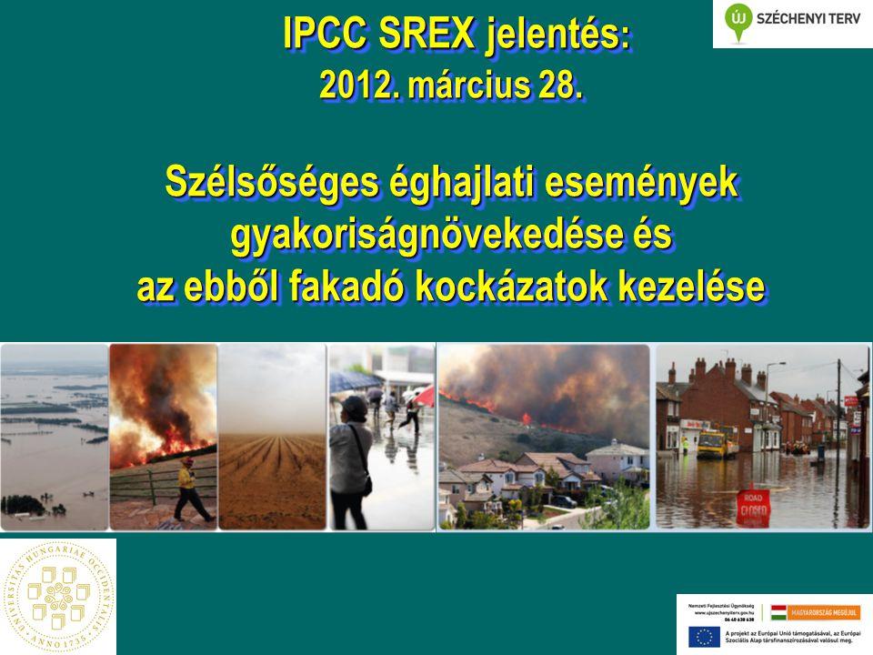 IPCC SREX jelentés: 2012. március 28
