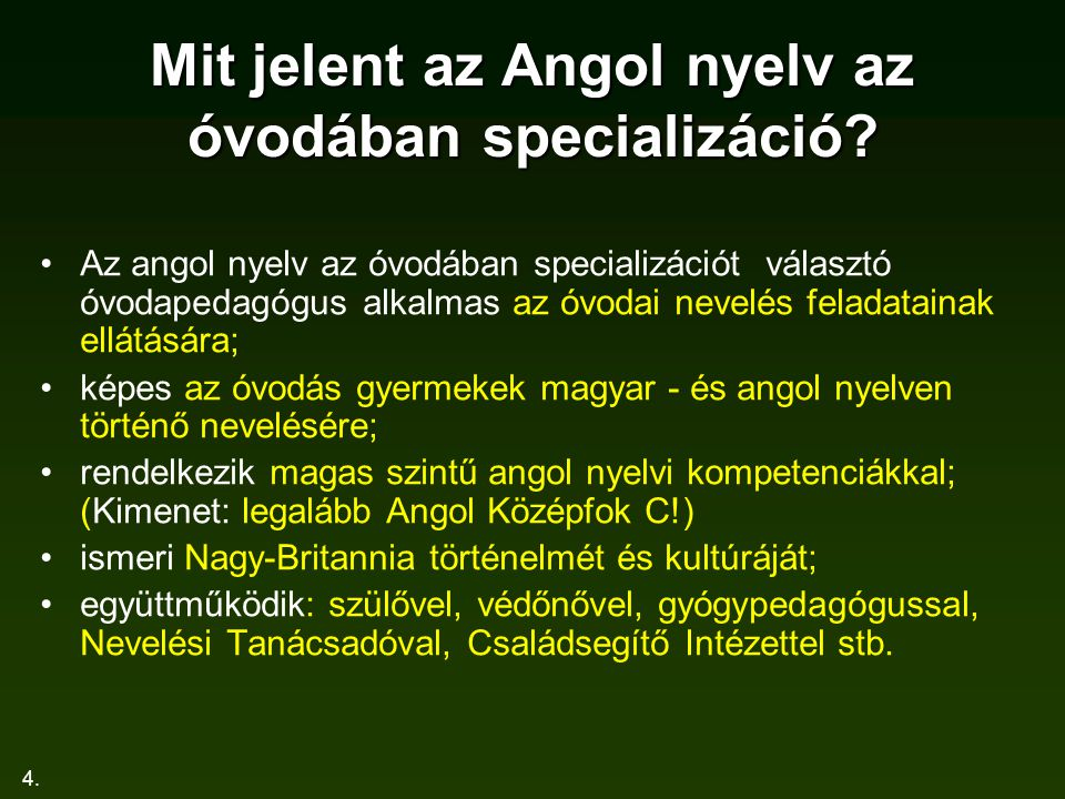 Mit jelent az Angol nyelv az óvodában specializáció
