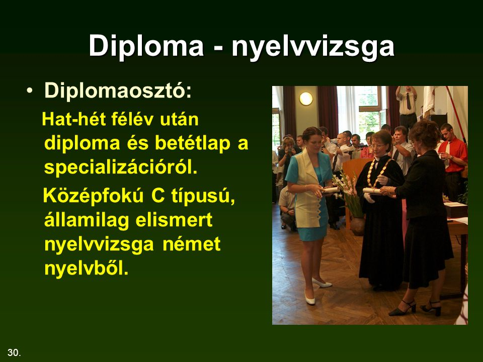 Diploma - nyelvvizsga Diplomaosztó: