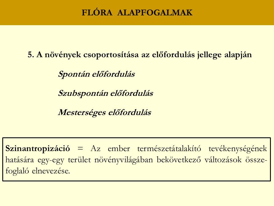 5. A növények csoportosítása az előfordulás jellege alapján