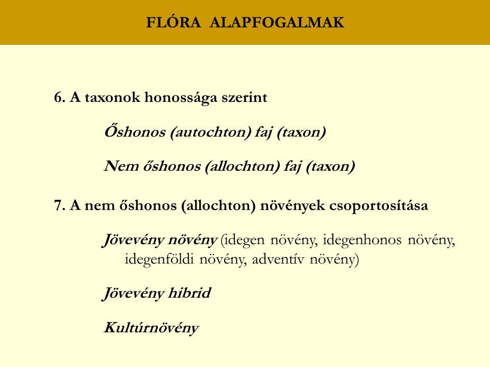 6. A taxonok honossága szerint