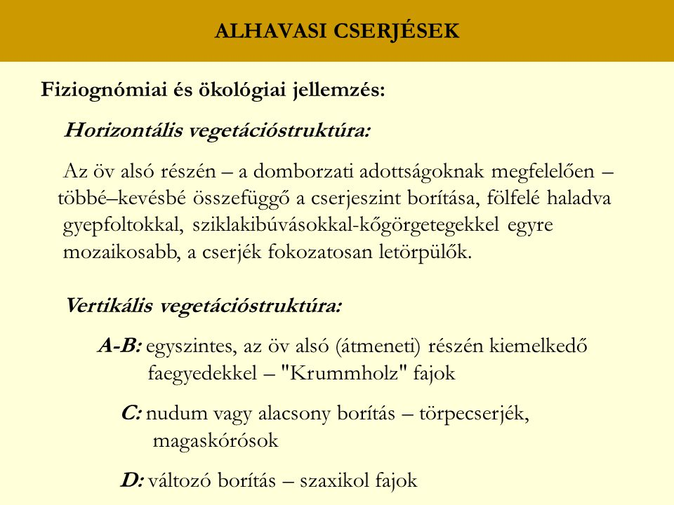 Fiziognómiai és ökológiai jellemzés: Horizontális vegetációstruktúra: