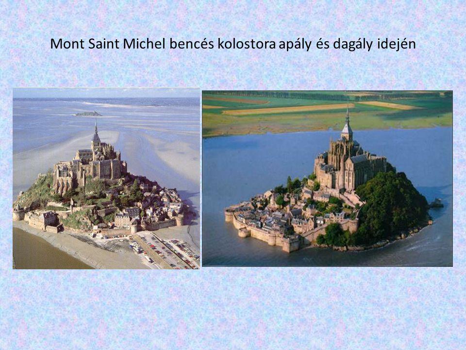 Mont Saint Michel bencés kolostora apály és dagály idején