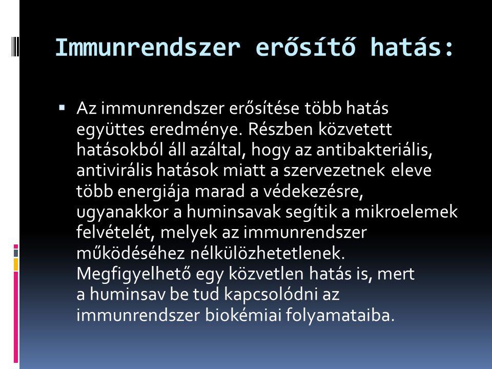 Immunrendszer erősítő hatás: