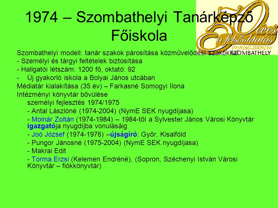 1974 – Szombathelyi Tanárképző Főiskola