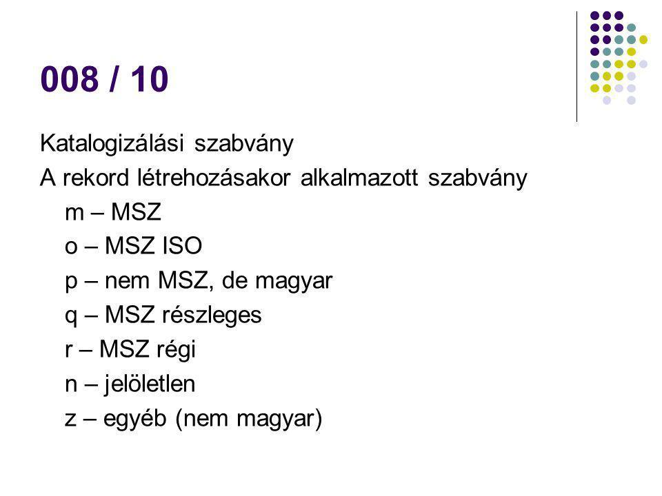 008 / 10 Katalogizálási szabvány