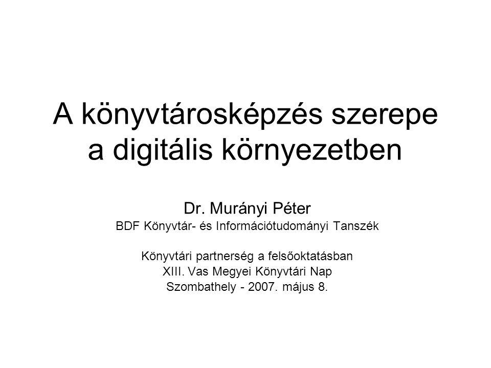 A könyvtárosképzés szerepe a digitális környezetben