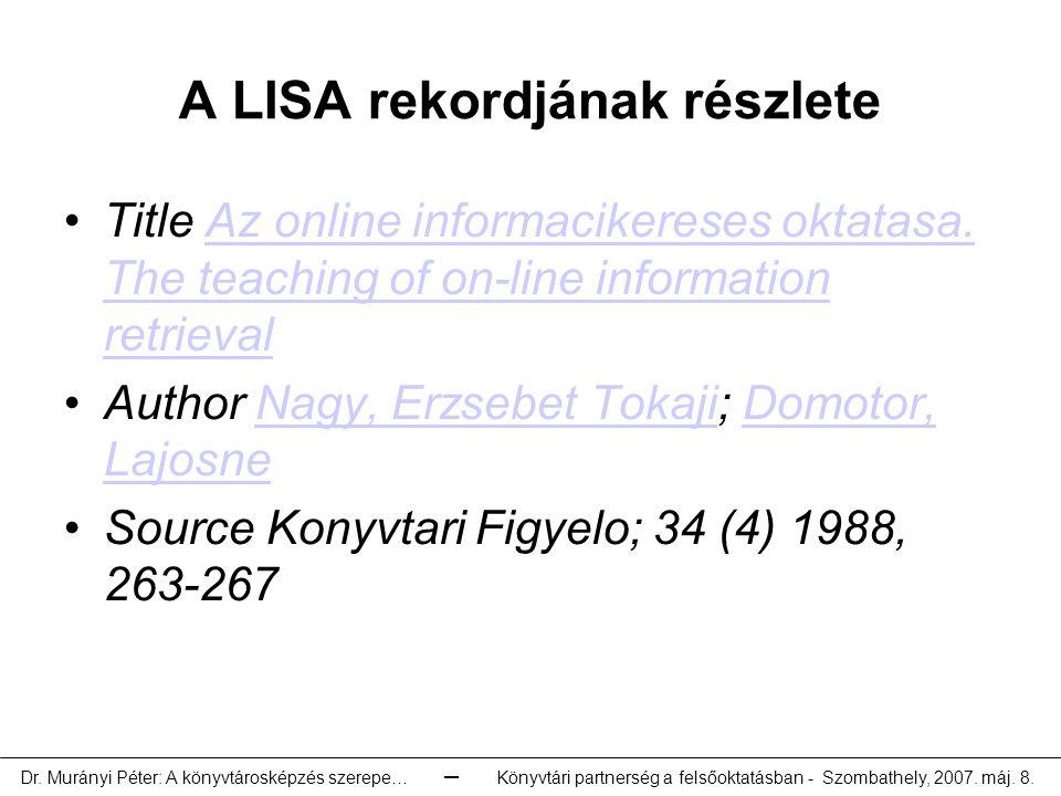 A LISA rekordjának részlete