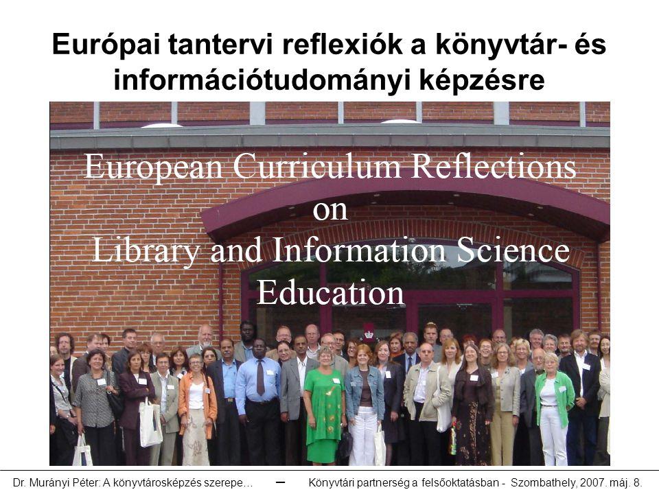 Európai tantervi reflexiók a könyvtár- és információtudományi képzésre