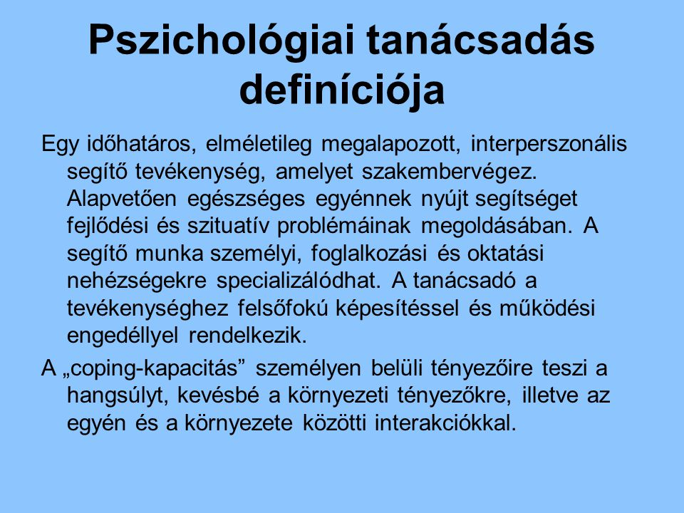 Pszichológiai tanácsadás definíciója