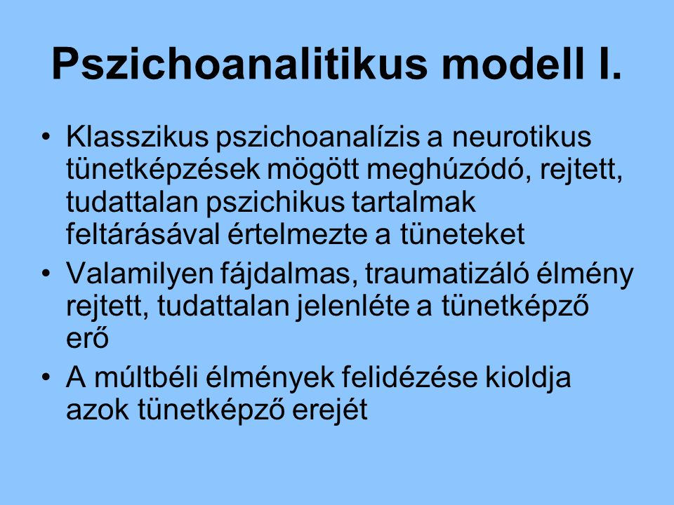 Pszichoanalitikus modell I.
