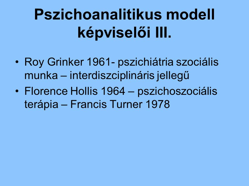Pszichoanalitikus modell képviselői III.