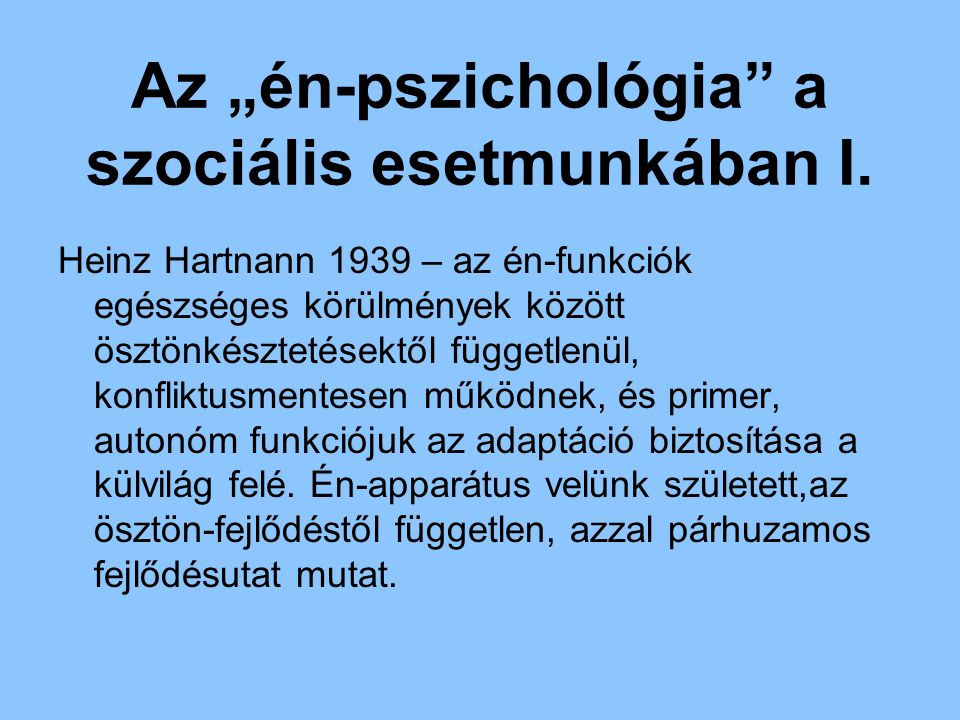 """Az """"én-pszichológia a szociális esetmunkában I."""