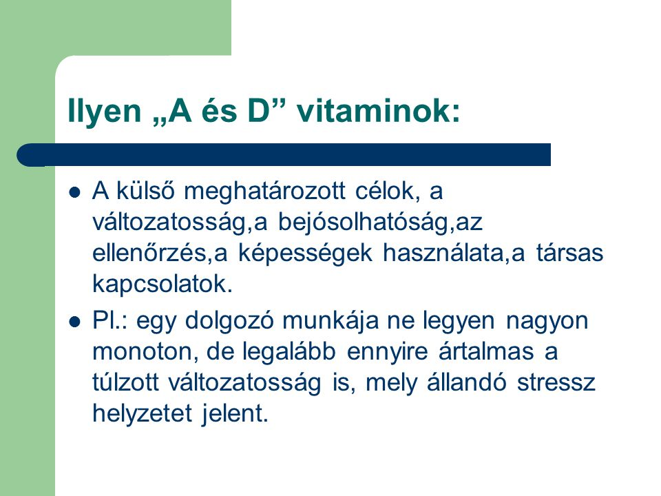 """Ilyen """"A és D vitaminok:"""