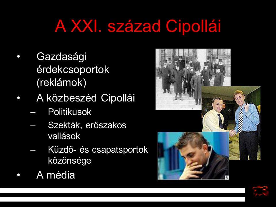 A XXI. század Cipollái Gazdasági érdekcsoportok (reklámok)