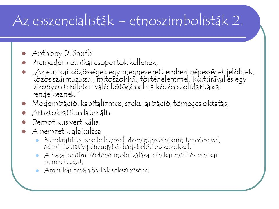 Az esszencialisták – etnoszimbolisták 2.