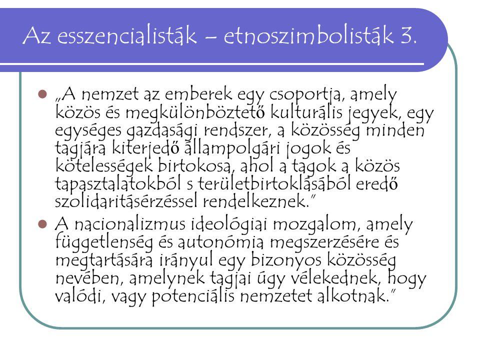 Az esszencialisták – etnoszimbolisták 3.
