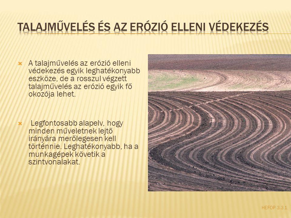 Talajművelés és az erózió elleni védekezés
