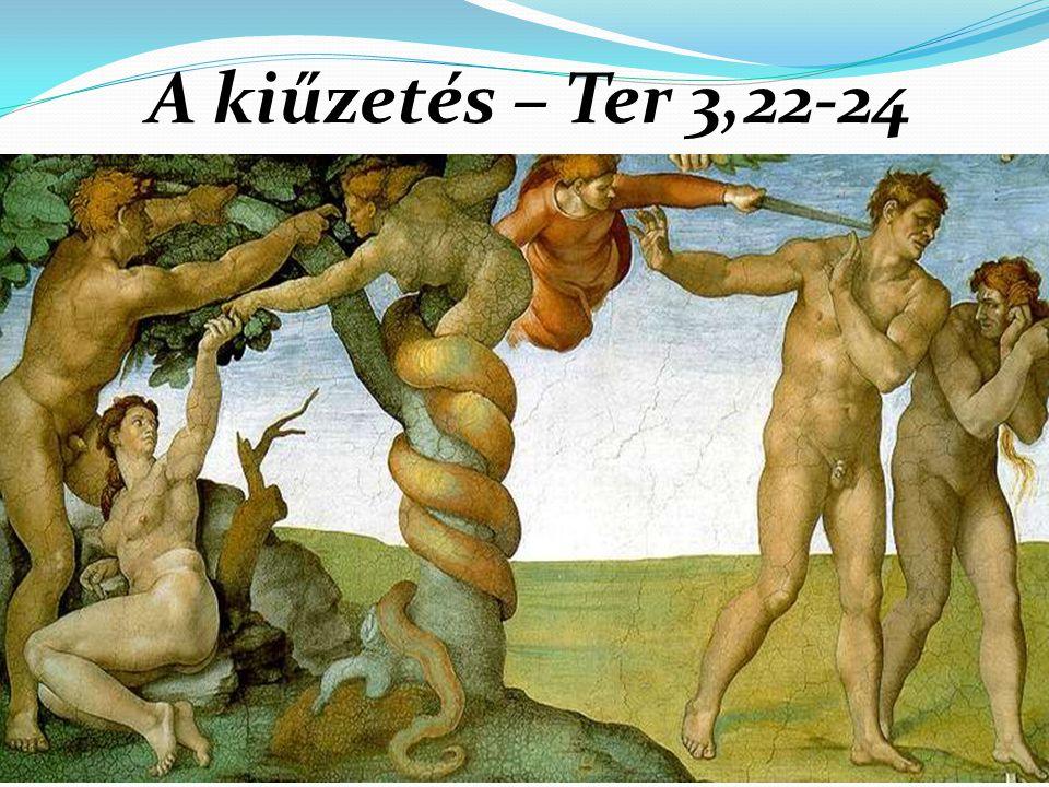A kiűzetés – Ter 3,22-24