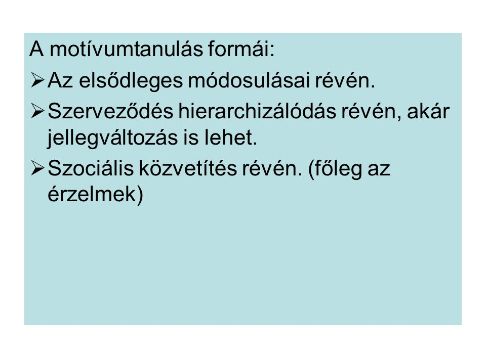 A motívumtanulás formái: