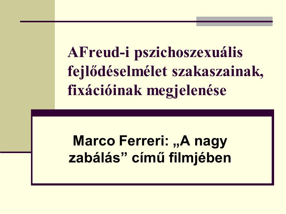 """Marco Ferreri: """"A nagy zabálás című filmjében"""
