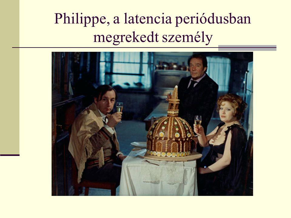 Philippe, a latencia periódusban megrekedt személy