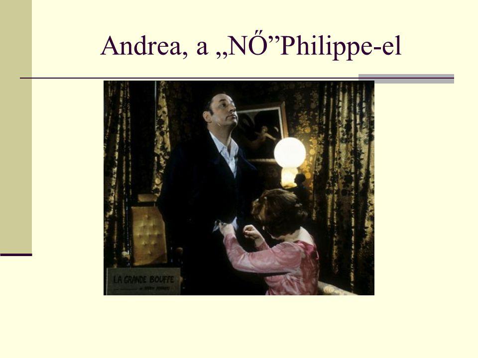 """Andrea, a """"NŐ Philippe-el"""