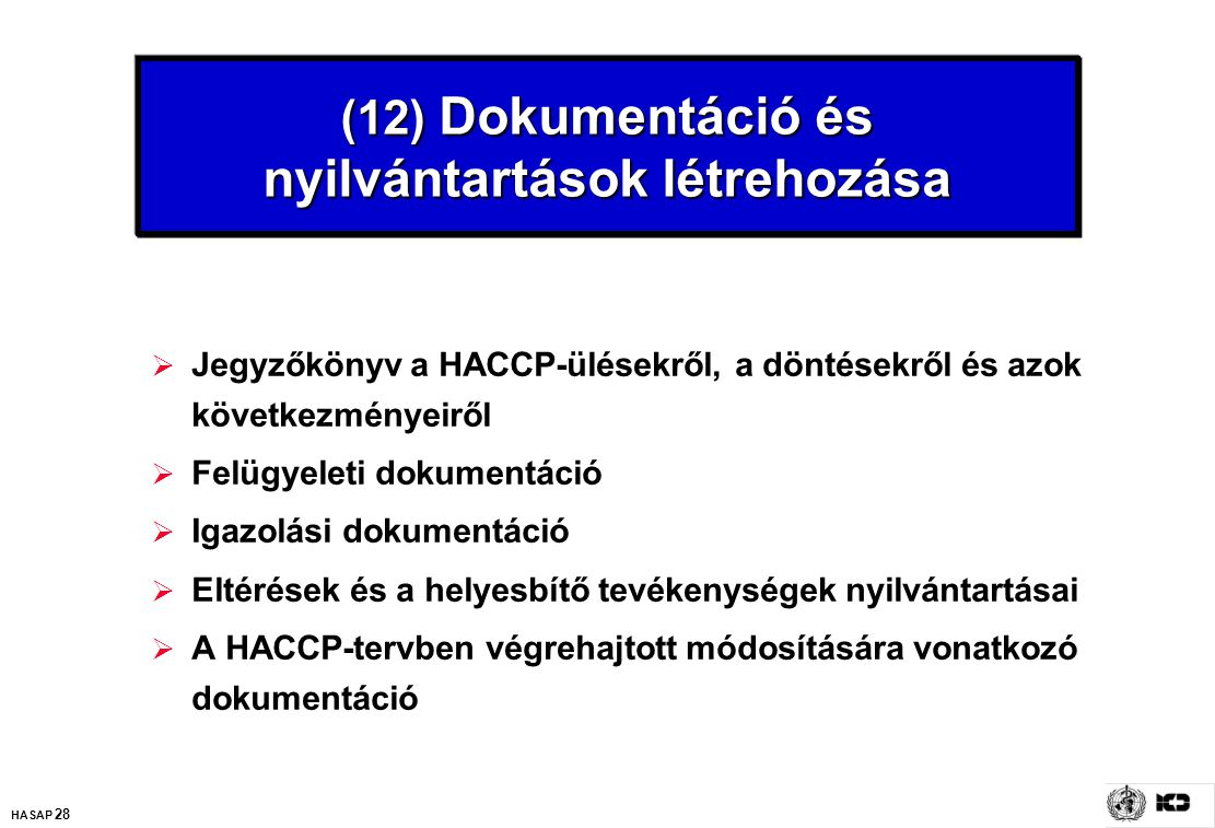 (12) Dokumentáció és nyilvántartások létrehozása