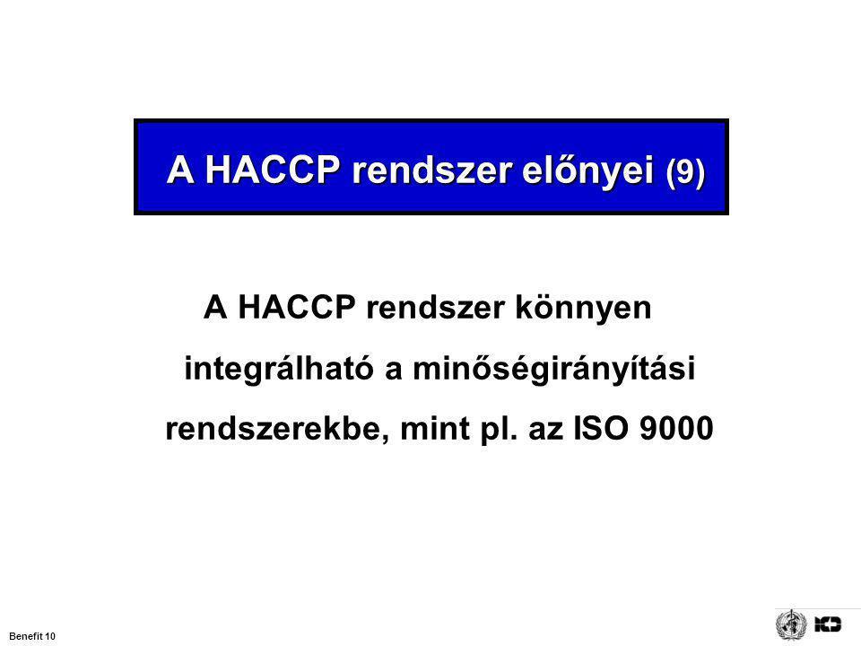 A HACCP rendszer előnyei (9)