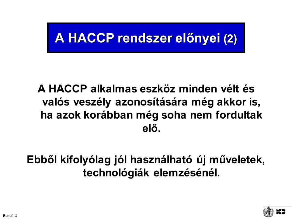 A HACCP rendszer előnyei (2)