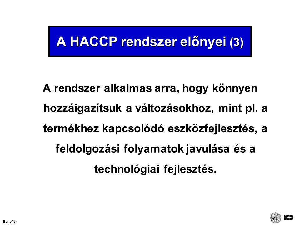 A HACCP rendszer előnyei (3)