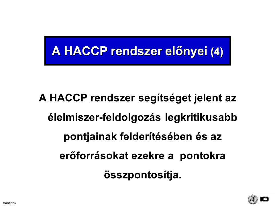 A HACCP rendszer előnyei (4)