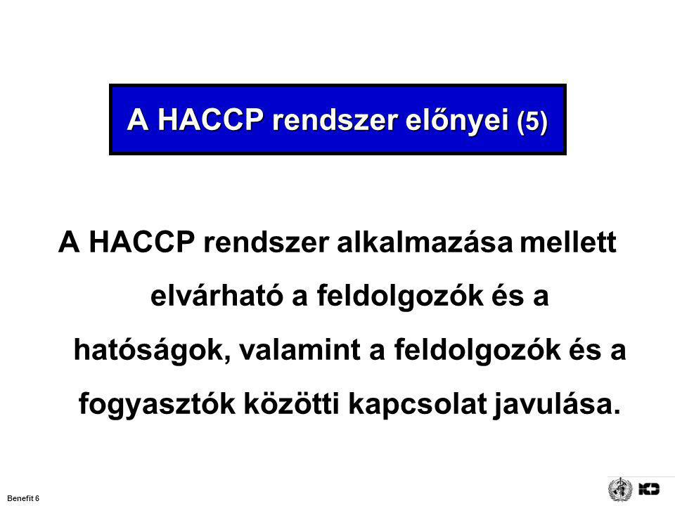 A HACCP rendszer előnyei (5)
