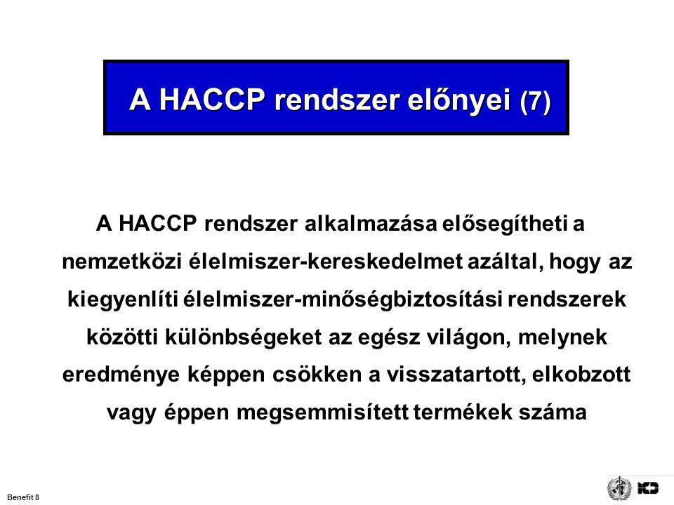 A HACCP rendszer előnyei (7)