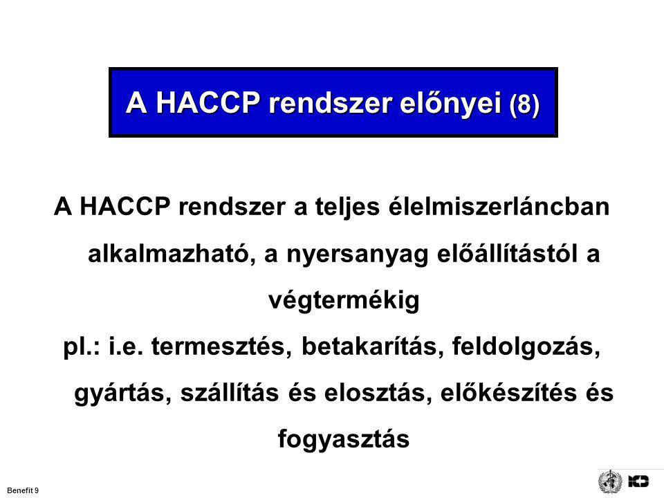A HACCP rendszer előnyei (8)