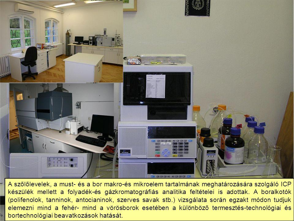 A szőlőlevelek, a must- és a bor makro-és mikroelem tartalmának meghatározására szolgáló ICP készülék mellett a folyadék-és gázkromatográfiás analitika feltételei is adottak.