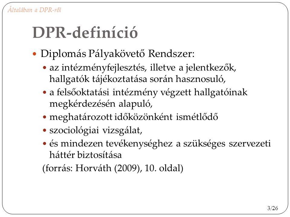 DPR-definíció Diplomás Pályakövető Rendszer: