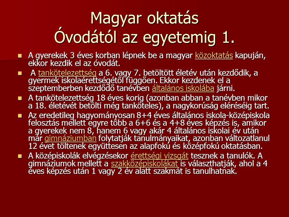 Magyar oktatás Óvodától az egyetemig 1.
