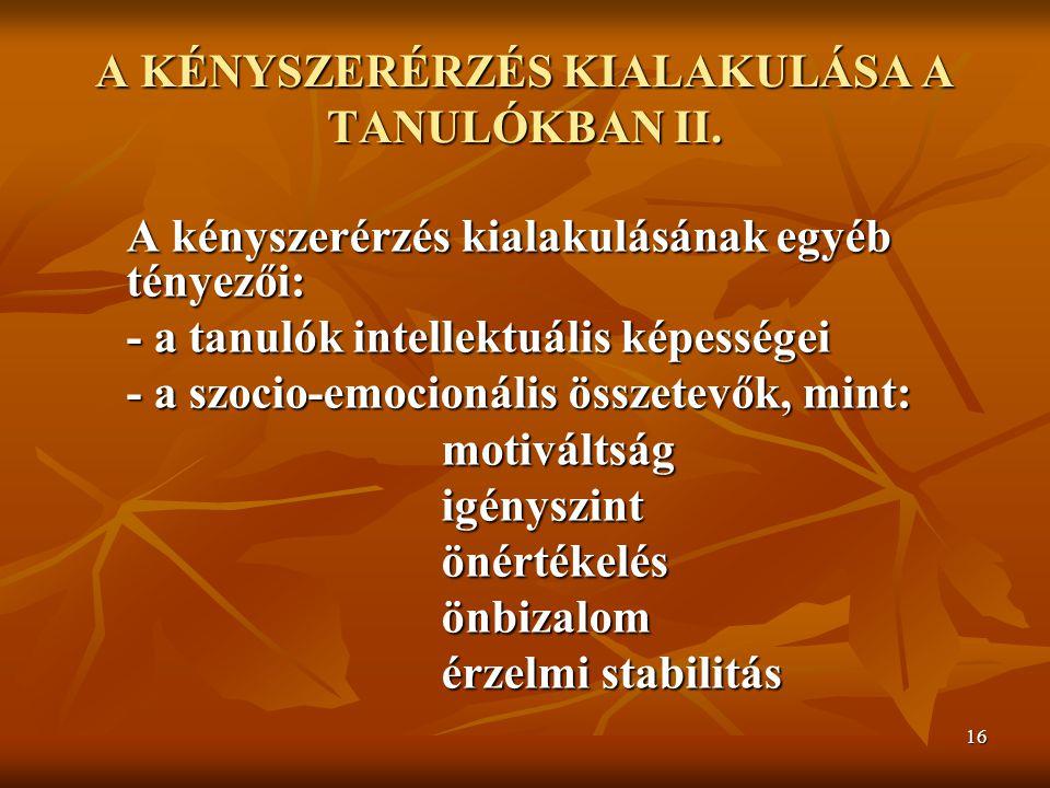 A KÉNYSZERÉRZÉS KIALAKULÁSA A TANULÓKBAN II.