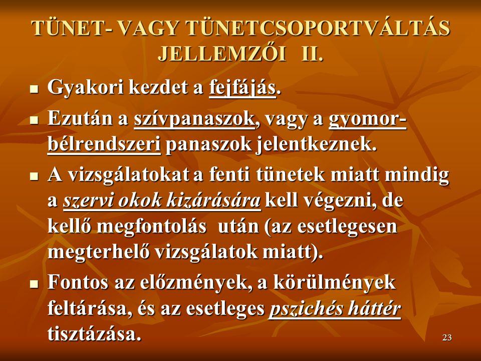 TÜNET- VAGY TÜNETCSOPORTVÁLTÁS JELLEMZŐI II.