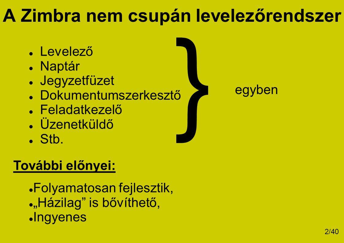 A Zimbra nem csupán levelezőrendszer