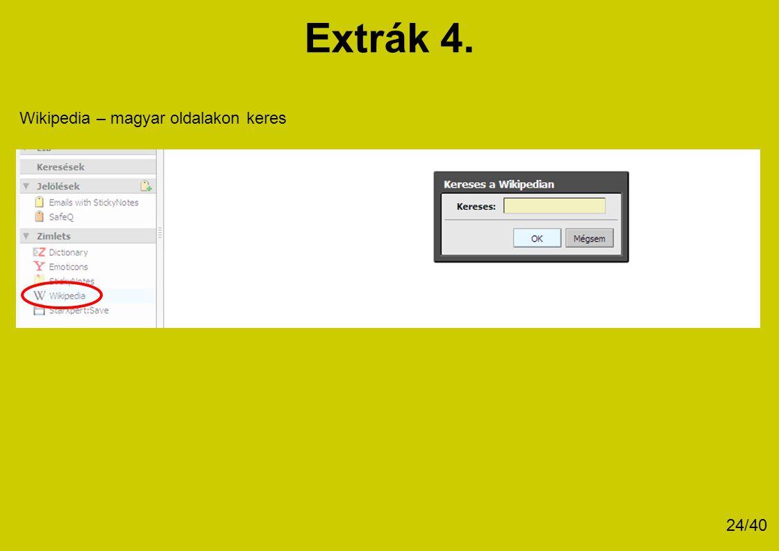 Extrák 4. Wikipedia – magyar oldalakon keres 24/40