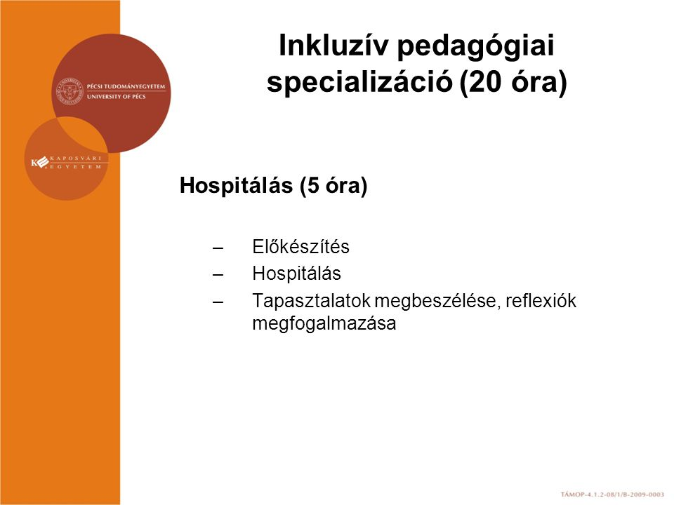 Inkluzív pedagógiai specializáció (20 óra)