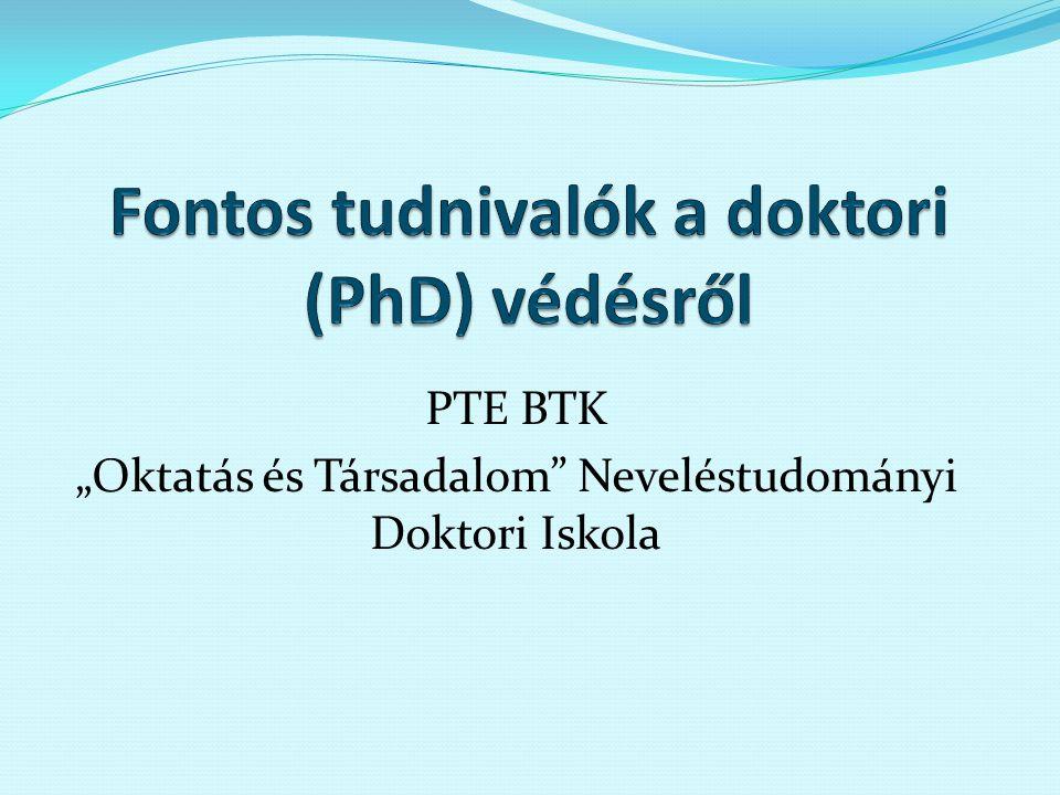 Fontos tudnivalók a doktori (PhD) védésről