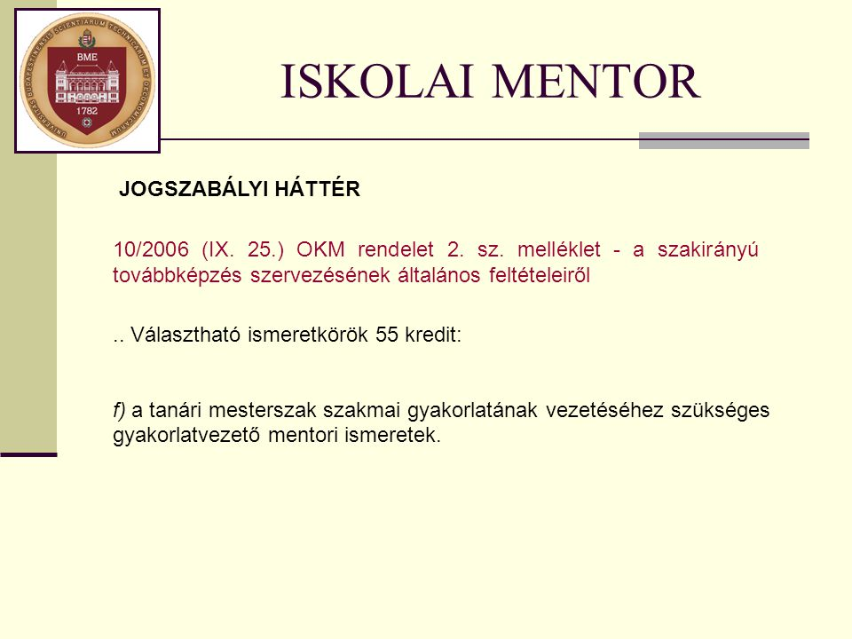 ISKOLAI MENTOR JOGSZABÁLYI HÁTTÉR