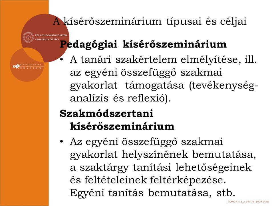 A kísérőszeminárium típusai és céljai