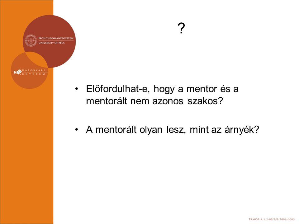Előfordulhat-e, hogy a mentor és a mentorált nem azonos szakos