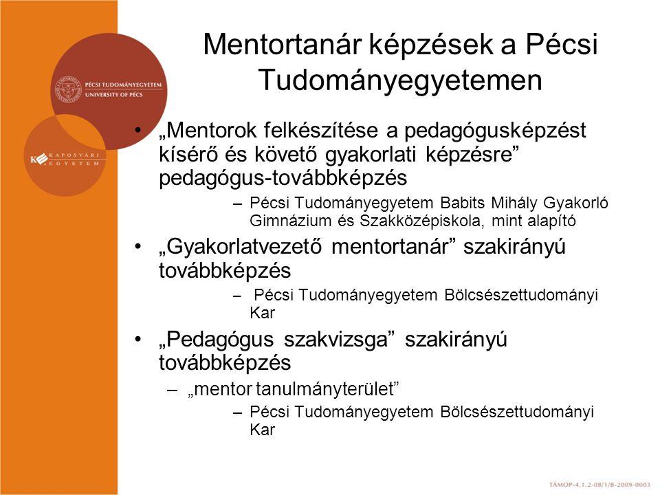 Mentortanár képzések a Pécsi Tudományegyetemen